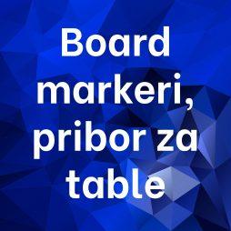 Board markeri, pribor za table