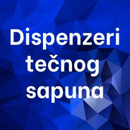Dispenzeri tečnog sapuna