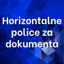 Horizontalne police za dokumenta