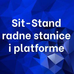 Sit-Stand radne stanice i platforme