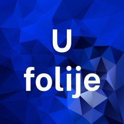 """""""U"""" folije"""