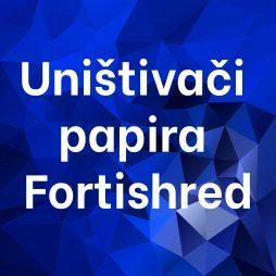 Uništivači papira Fortishred